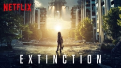 Critique « Extinction » ( Netflix) : attention thriller sci-fi paresseux