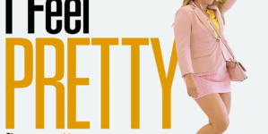 Critique « I Feel Pretty » (Netflix) : le « feel good movie » de l'été