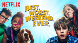 Critique « Best. Worst. Weekend. Ever. » (Netflix) : L'humour au détriment des émotions