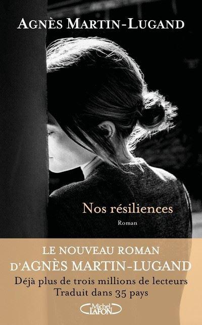 """""""Nos Résiliences"""" Agnès Martin-Lugand"""