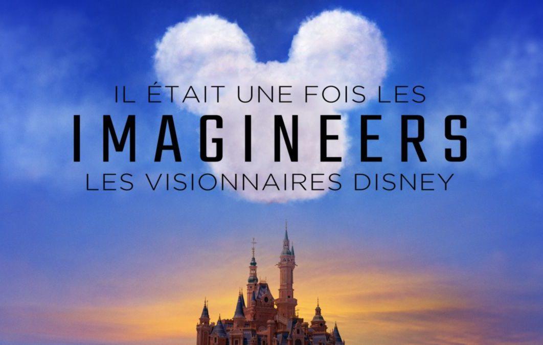 """Critique """"Il était une fois les Imagineers"""" (Disney+) : bienvenue à Disneyland"""