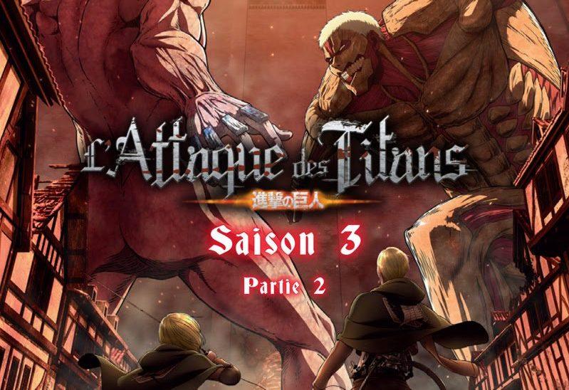 L'attaque des Titans saison 3 partie 2 : La suite arrive en DVD et BD