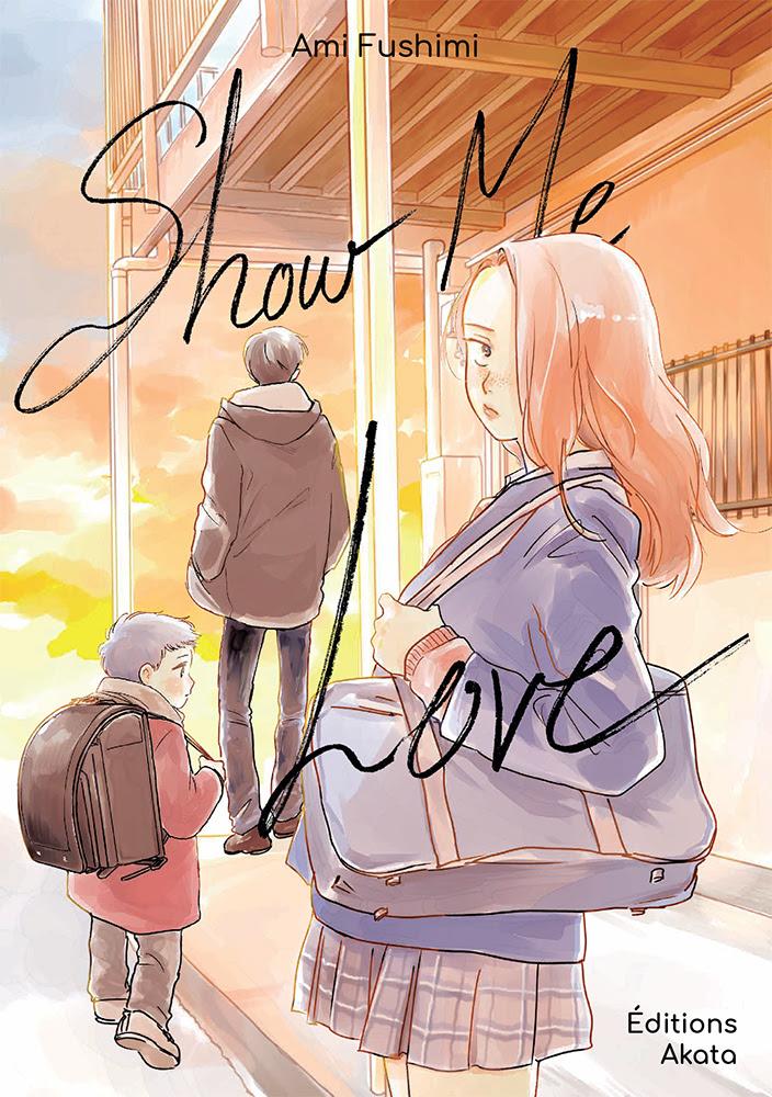 Show Me Love tome 1