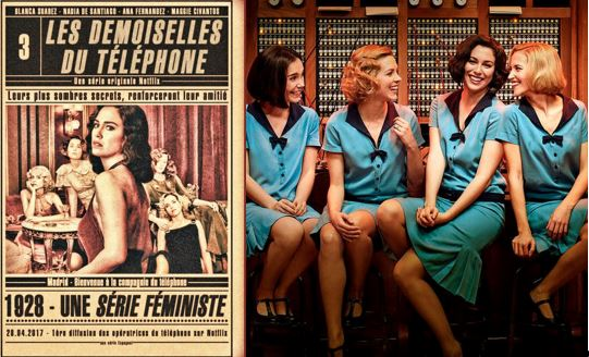 """""""Las Chicas Del Cable"""" : Netflix annonce les derniers épisodes pour le 3 juillet"""