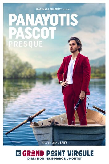 Spectacle Panayotis Pascot dans Presque au Grand Point Virgule