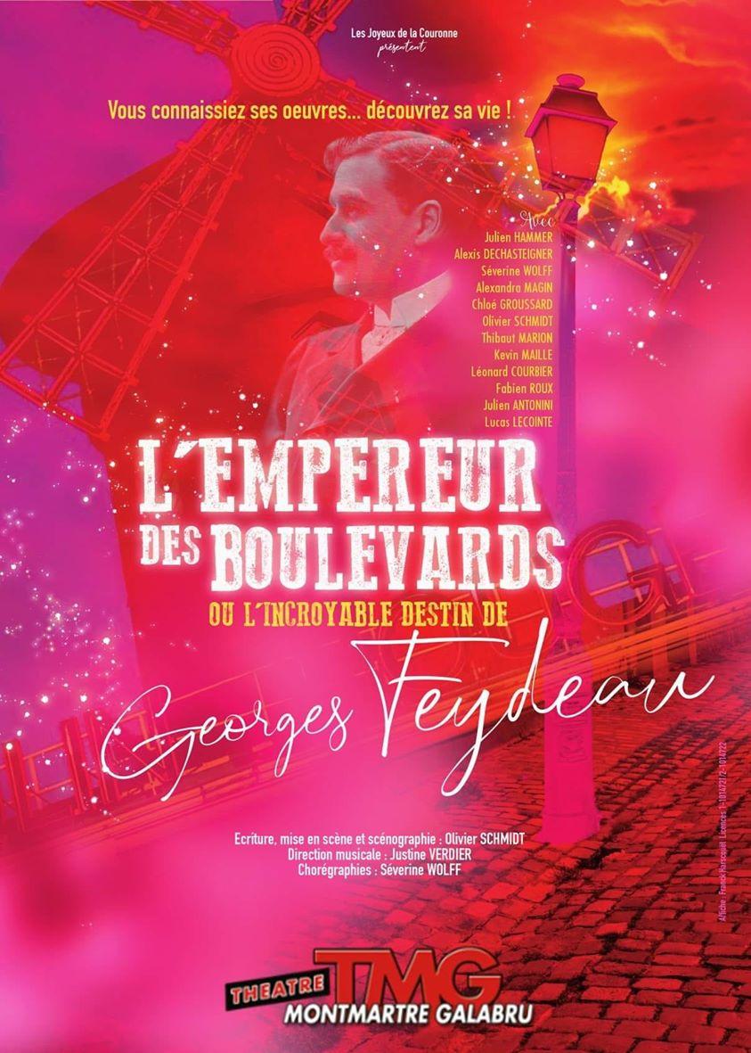 Affiche L'Empereur des Boulevards ou l'incroyable destin de Georges Feydeau