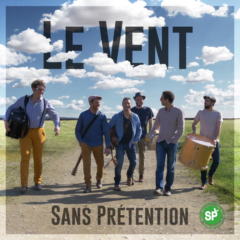 """Le groupe Sans Prétention poursuit sa route avec """"Le Vent"""""""