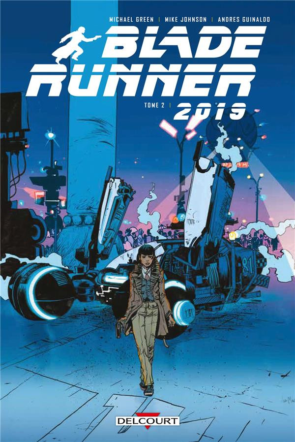 Blade Runner 2019 (tome 2)