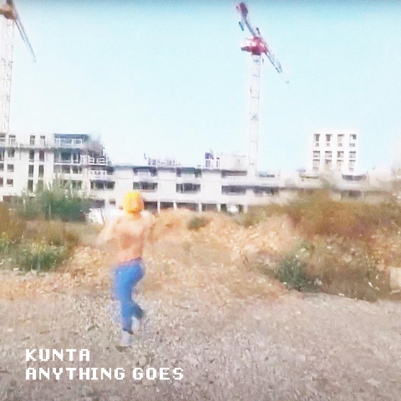 KUNTA - Anything Goes