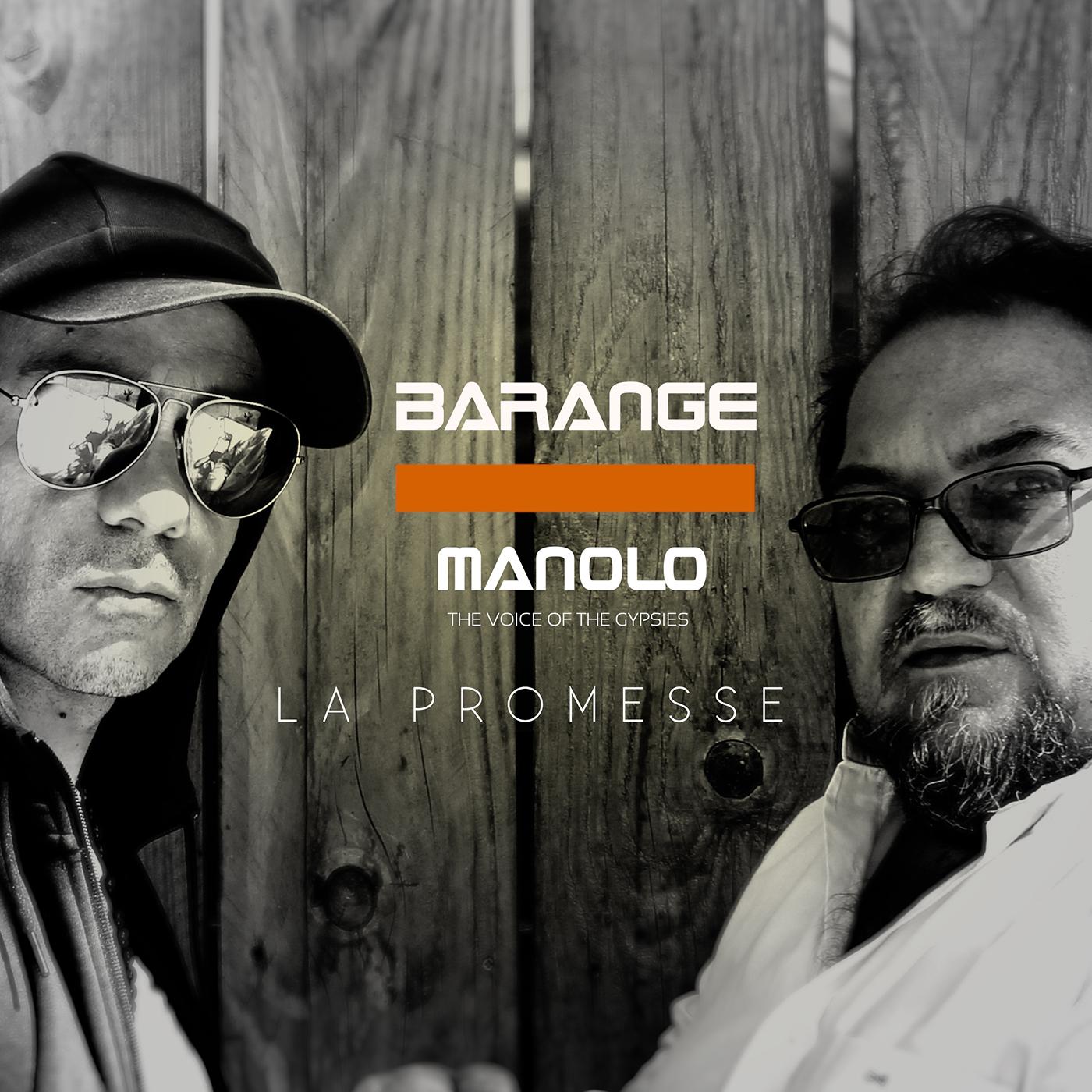 Barange 11,2 k abonnés BARANGE - La promesse ft. MANOLO The Voice Of The Gypsies