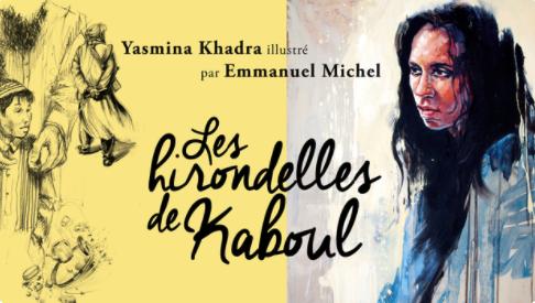 """Le roman """"Les Hirondelles de Kaboul"""" de Yasmina Khadra illustré par le peintre Emmanuel Michel."""